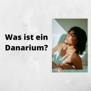 Was ist ein Danarium