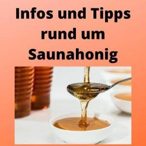 Infos und Tipps rund um Saunahonig